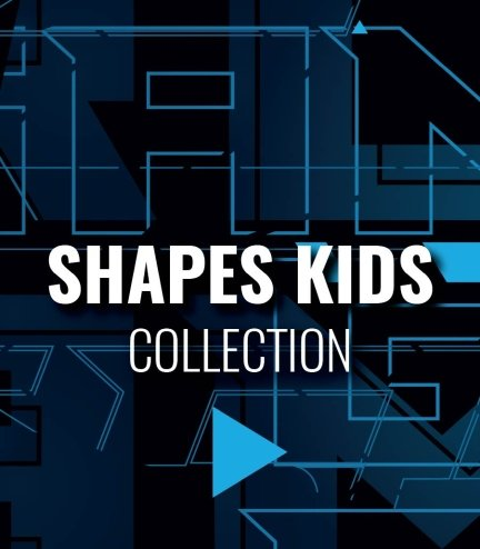 """Collection """"Shapes Kids"""""""